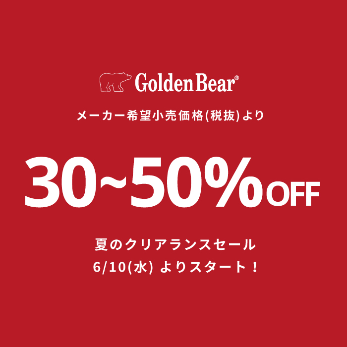 Golden Bear </br>CLEARANCE SALE START!!